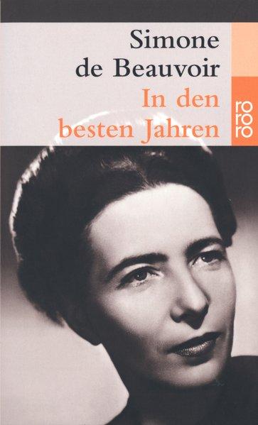 In den besten Jahren (Beauvoir: Memoiren, Band 2) - de Beauvoir, Simone