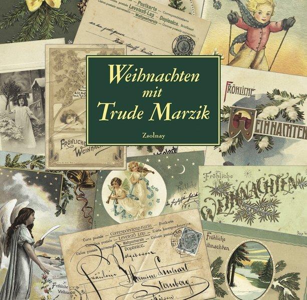 Weihnachten mit Trude Marzik Geschichten/Gedichte