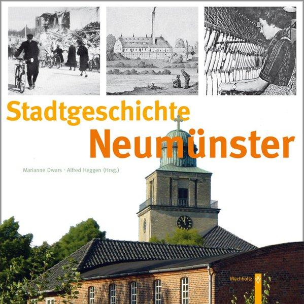 Stadtgeschichte Neumünster - Heggen, Alfred