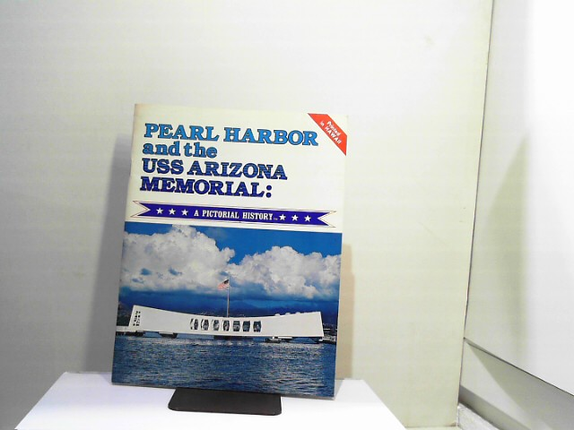 Pearl Harbor and the USS Arizona Memorial: A Pictorial History by Richard A. Wisniewski (1986-01-01) Revised Ed.