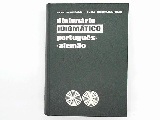Dicinario Idiomatico portugues-alemao. Portugiesisch-deutsche Idiomatik