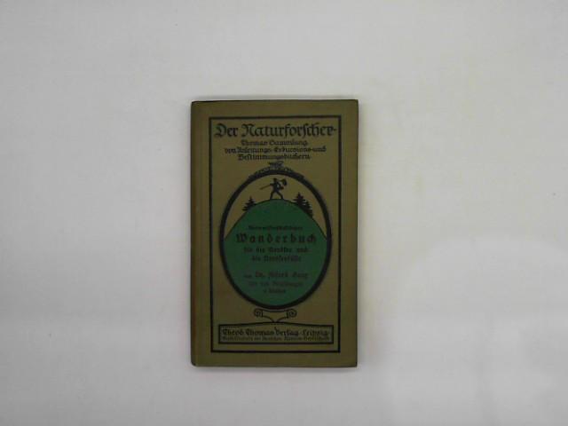 Berg, Alfred: Naturwissenschaftliches Wanderbuch für die Nordsee und die Nordseeküste. Aus der Reihe : Der Naturforscher. Thomas' Sammlung von Anleitungs-, Exkursions- und Bestimmungsbüchern.