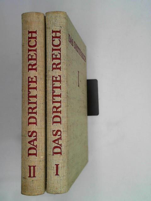 Das Dritte Reich. Seine Geschichte in Texten, Bildern und Dokumenten. Erster Band: Der Aufbruch der Macht. Zweiter Band: Der Zusammenbruch der Macht.