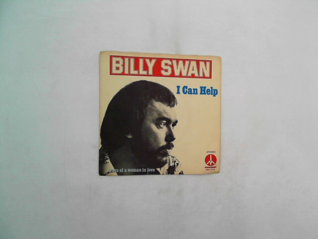 Billy Swan 45 RPM Ways of a Woman in Love / I Can Help