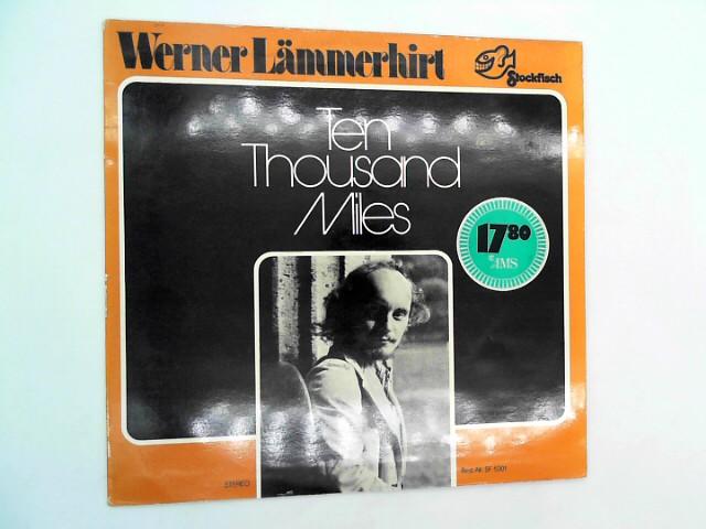 LÄMMERHIRT, Werner und Diverse : Ten thousand miles / SF 5001