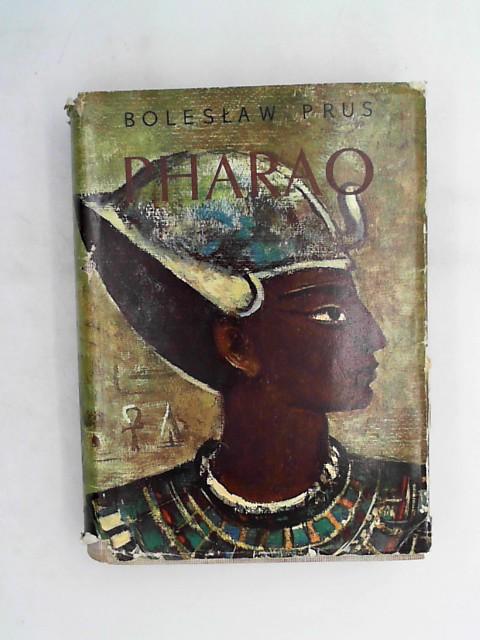 Prus, Boleslaw und Kurt Harrer: Pharao; Roman; Auflage: 2. Auflage