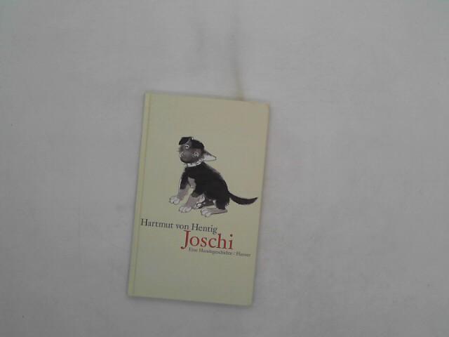 Joschi - eine Hundegeschichte Auflage: 2