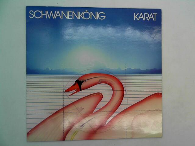 """KARAT / SCHWANENKÖNIG / 1980 / Bildhülle / pool 6.24363 / Deutsche Pressung / 12"""" Vinyl Langspiel Schallplatte /"""