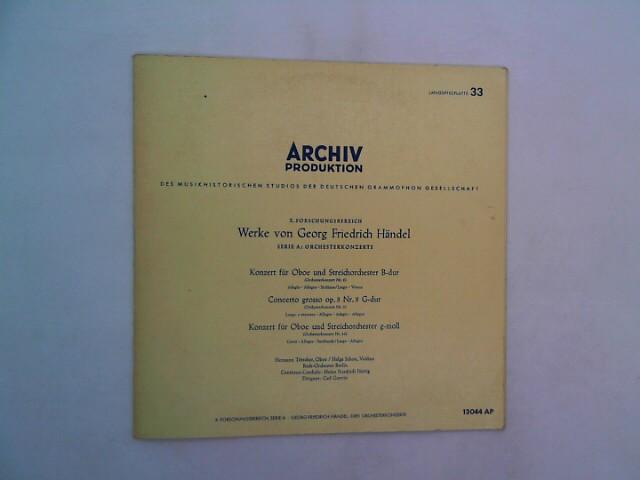 X. Forschungsbereich, Serie A - Georg Friedrich Händel: Drei Orchesterkonzerte [Vinyl] Archiv Produktion 13044 AP