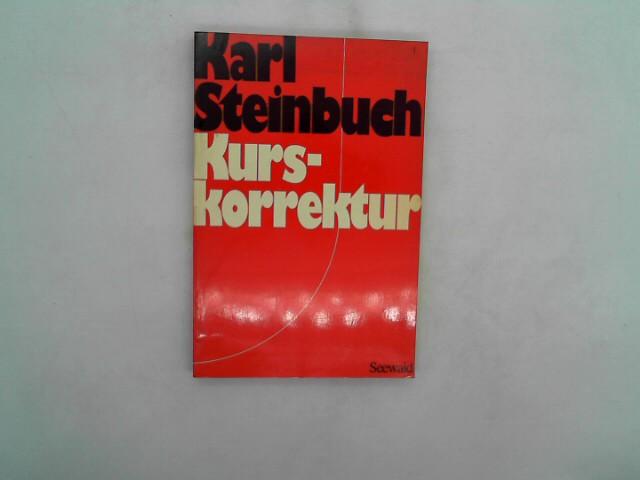 Karl Steinbuch: Kurskorrektur Auflage: 5