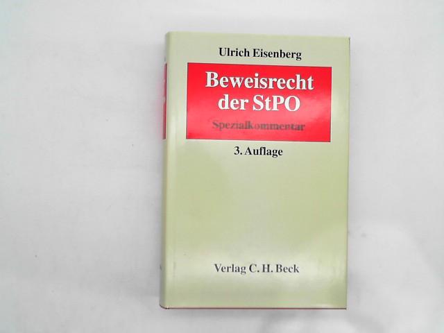 Beweisrecht der StPO: Spezialkommentar Auflage: 3., vollständig überarbeitete und teilweise erweiterte