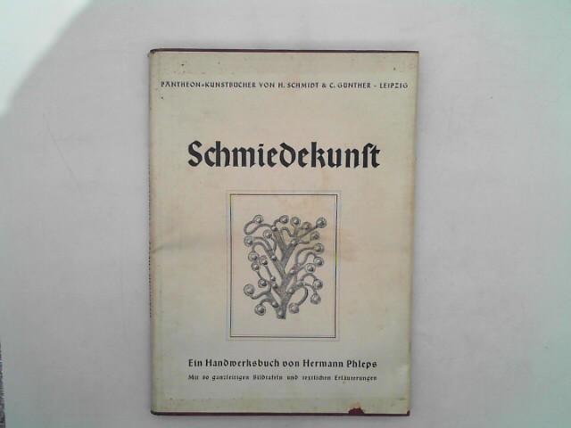 Phleps, Hermann: Schmiedekunst