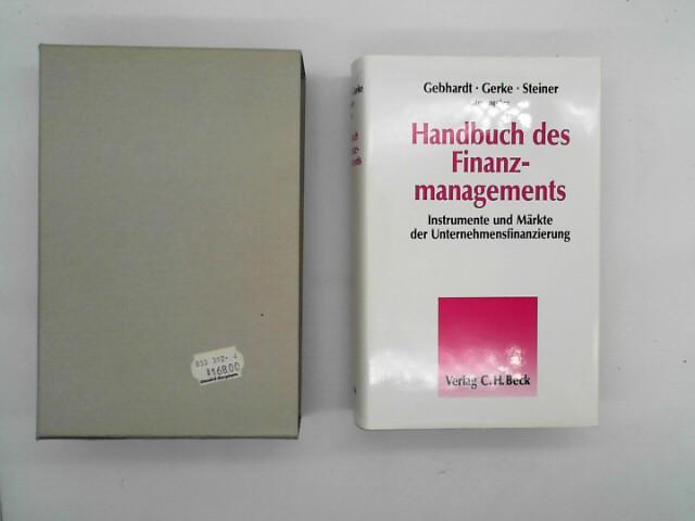 Handbuch des Finanzmanagements: Instrumente und Märkte der Unternehmensfinanzierung Auflage: 1