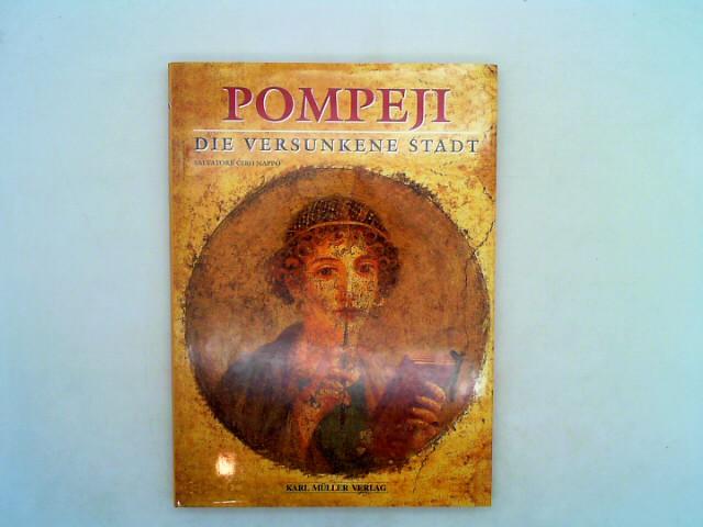 Pompeji - Die versunkene Stadt