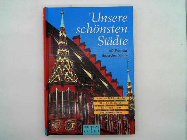 Das Buch der deutschen Städte - 162 Portraits der schönsten beliebtesten Städte