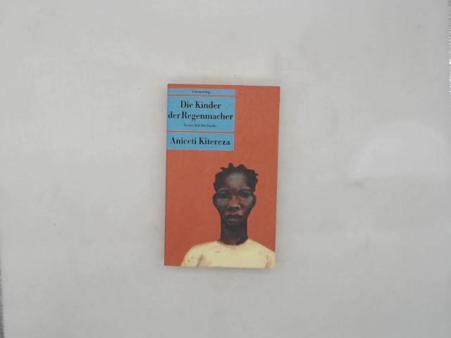 Die Kinder der Regenmacher: Zweiter Teil: Die Familie. Roman. Kinder der Regenmacher II (Unionsverlag Taschenbücher) Auflage: 1