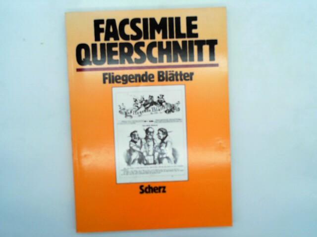 Zahn, Eva und Erich (Hrsg.). Pfeiffer-Belli: Facsimile Querschnitt durch die Fliegende Blätter. Einmalige Sonderausgabe f. Buch u. Zeit Verlagsgesellschaft.