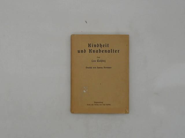 Kindheit und Knabenalter (Ausgewählte Werke, 1. Band). Deutsch von Hanny Brentano. Mit Bildschmuck vonn Professor A. Brentano.