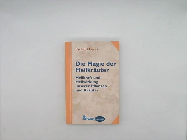 Die Magie der Heilkräuter Auflage: 5. Auflage