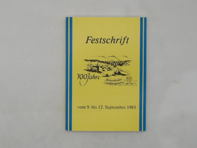 Ehrart, Klaus (Grußwort): Festschrift 700 Jahre Niedernhausen und Königshofen.