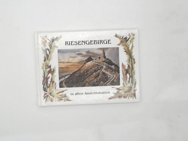 Riesengebirge in alten Ansichtskarten Auflage: o. A.
