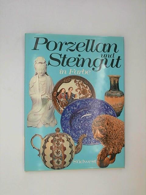 Porzellan und Steingut. Stanley W. Fisher. [Übers. u. dt. Bearb.: Arnim Winkler] 1. Aufl., 1. - 20. Tsd.