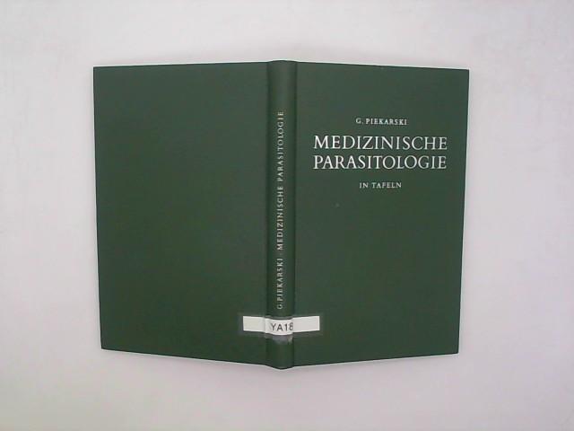 Piekarski, G.: Medizinische Parasitologie in Tafeln,