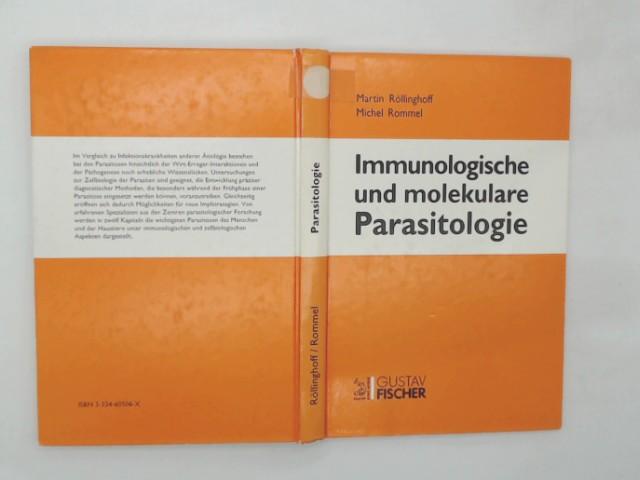 Röllinghoff, Martin (Herausgeber): Immunologische und molekulare Parasitologie : mit 10 Tabellen. hrsg. von Martin Röllinghoff und Michel Rommel. Bearb. von 21 Fachwissenschaftlern