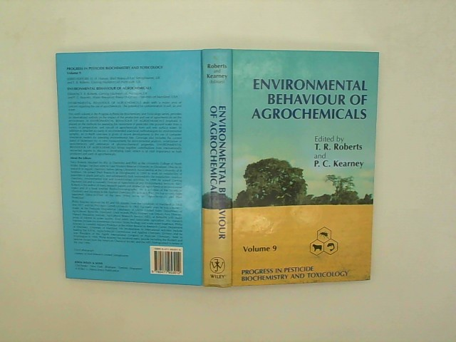 Environmental Behaviour of Agrochemicals (PROGRESS IN PESTICIDE BIOCHEMISTRY AND TOXICOLOGY) Auflage: Volume 9 ed.