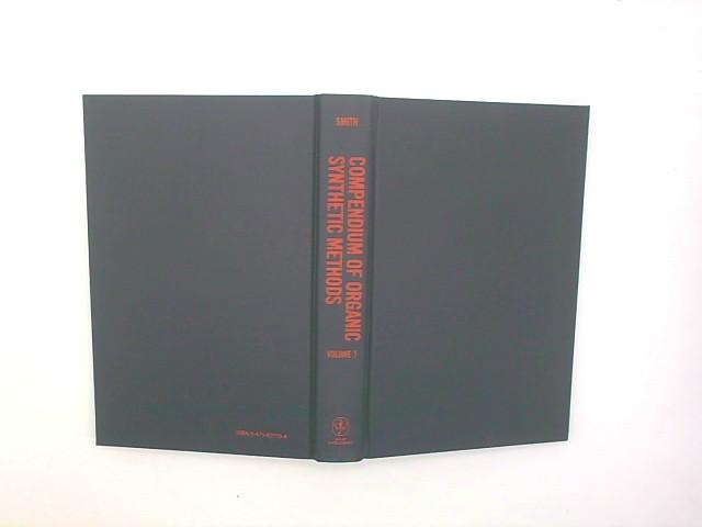 Compendium of Organic Synthetic Methods Auflage: Volume VII ed.