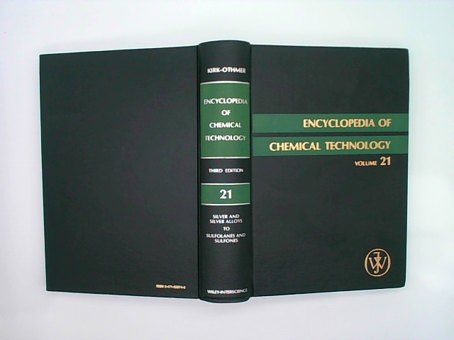 Silver and Silver Alloys to Sulfolanes and Sulfones (Encyclopedia of Chemical Technology, Vol 21/With Index to Volumes 17 to 20) Auflage: 3