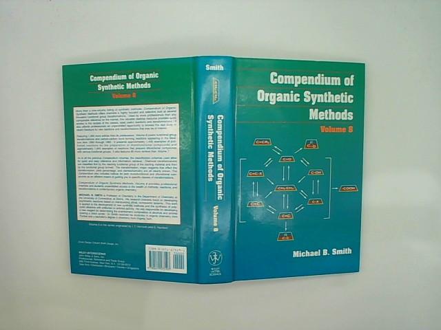 Compendium Of Organic Synthetic Methods Volume 8