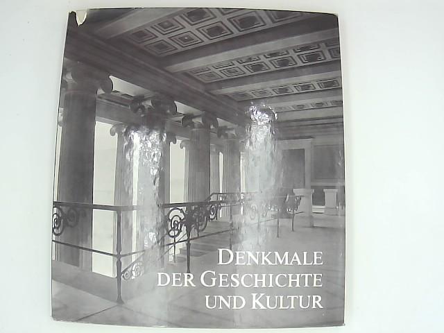 Denkmale, der Geschichte und Kultur: Ihre Erhaltung und Pflege in der DDR