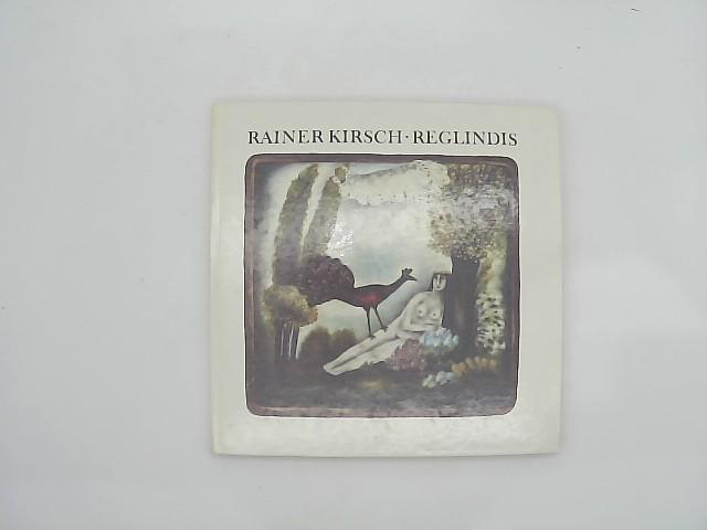 Reglindis. Mit einer Schallplatte. Lieder. Nachwort von Christoph Trilse. 1. Aufl.