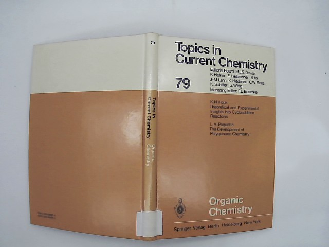 Organic chemistry. [K. N. Houk ; L. A. Paquette] / Topics in current chemistry ; 79
