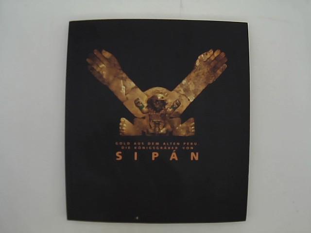 Gold aus dem alten Peru, Die Königsgräber von Sipan