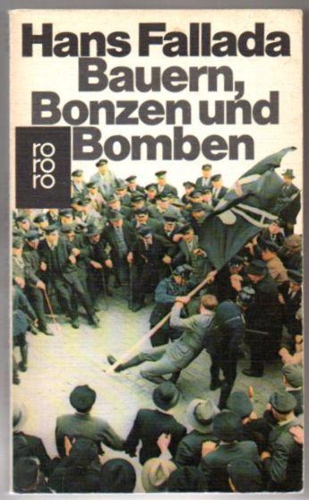 Bauern, Bonzen und Bomben. Roman. - Fallada, Hans