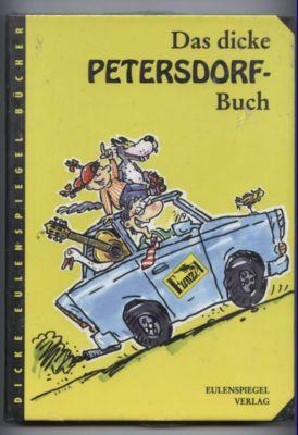 Das dicke Petersdorf-Buch. - Petersdorf, Jochen