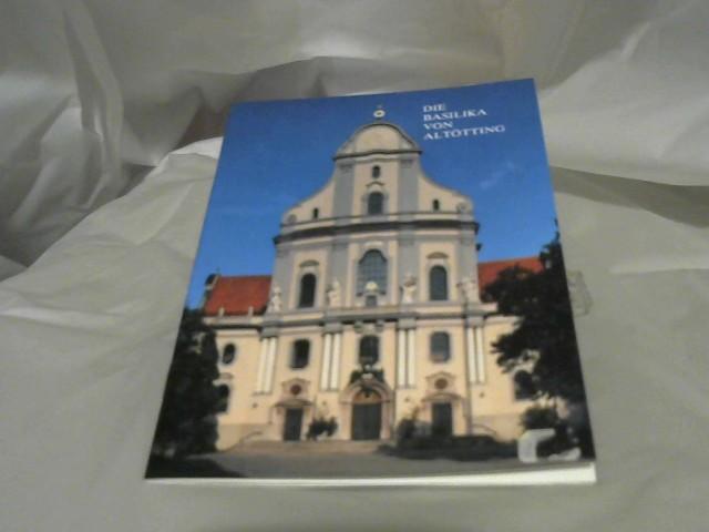 Die Basilika von Altötting. 3.Auflage