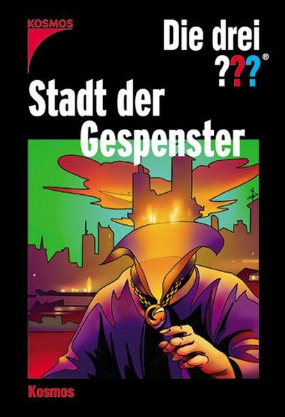 Die drei ??? Stadt der Gespenster. 1., Aufl.