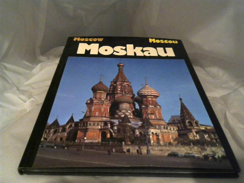 Moskau = Moscow = Moscou. Die grossen Reiseziele