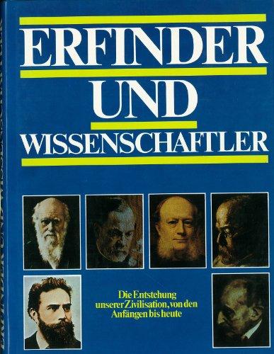 Erfinder und Wissenschaftler. und Peter Ford. Dt. von Klaus Schaack