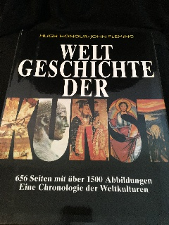 Die Weltgeschichte der Kunst. 656 Seiten mit über 1500 Abbildungen. Eine Chronologie der Weltkulturen.