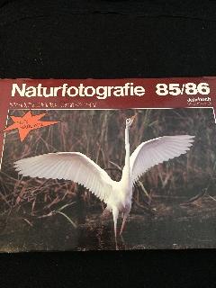 Naturfotographie 85/86. Jahrbuch.