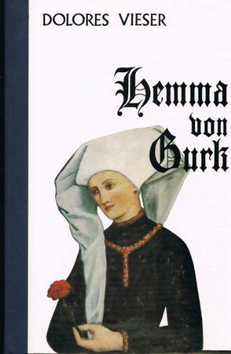 Hemma von Gurk. Dolores Vieser