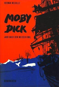 Moby Dick : Jagd nach d. weissen Wal. [Neubearb. von Ilona Paar. Ill.: Kurt Schmischke] 25. Tsd.