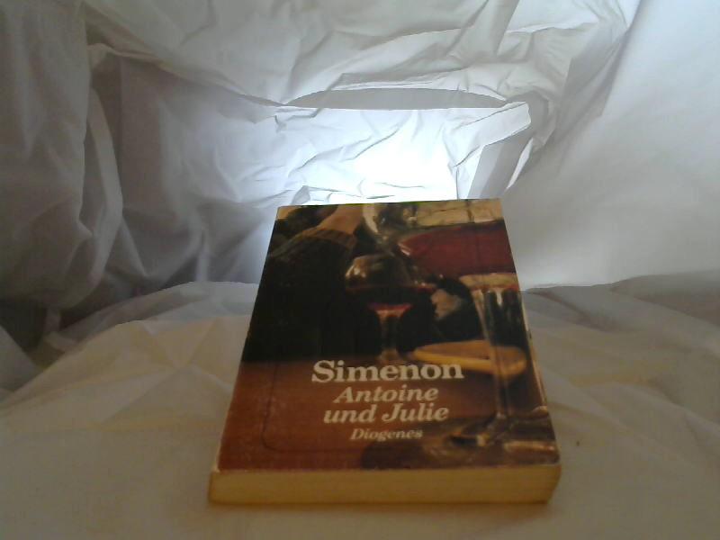 Antoine und Julie : Roman. Dt. von Eugen Helmlé / Diogenes-Taschenbuch ; 21047 Dt. Erstausg.
