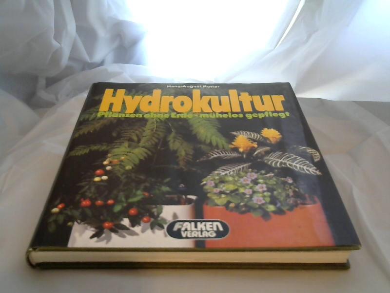 Hydrokultur : Pflanzen ohne Erde, mühelos gepflegt. von / Falken-Handbuch