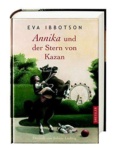 Annika und der Stern von Kazan. Dt. von Sabine Ludwig