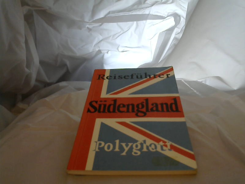Südengland mit Kanalinseln : [Reiseführer]. [Verf.:. Zeichn.: Gretel Keiper. Pläne: Ferdinand Helm] / Polyglott-Reiseführer ; 863 1. Aufl.